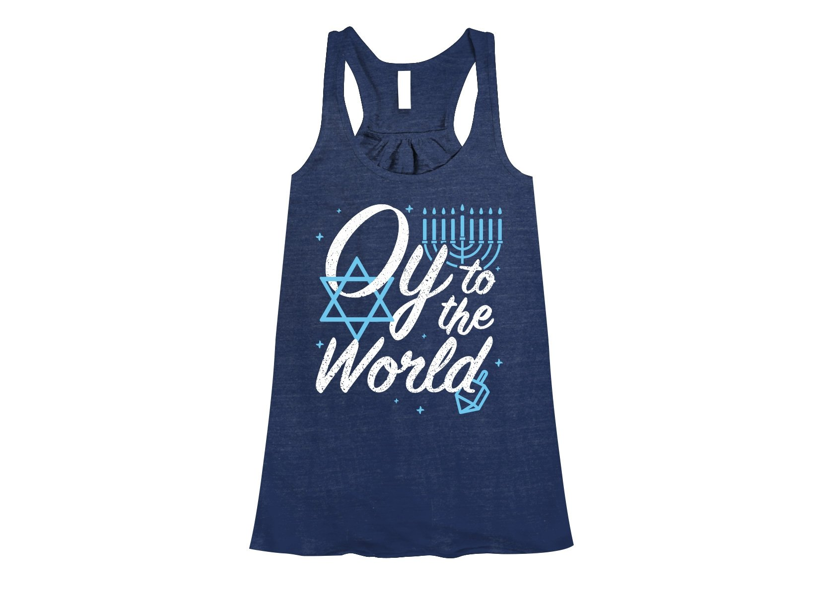 Oy To The World on Womens Tanks T-Shirt