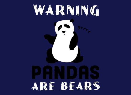 Warning, Pandas Are Bears on Mens T-Shirt