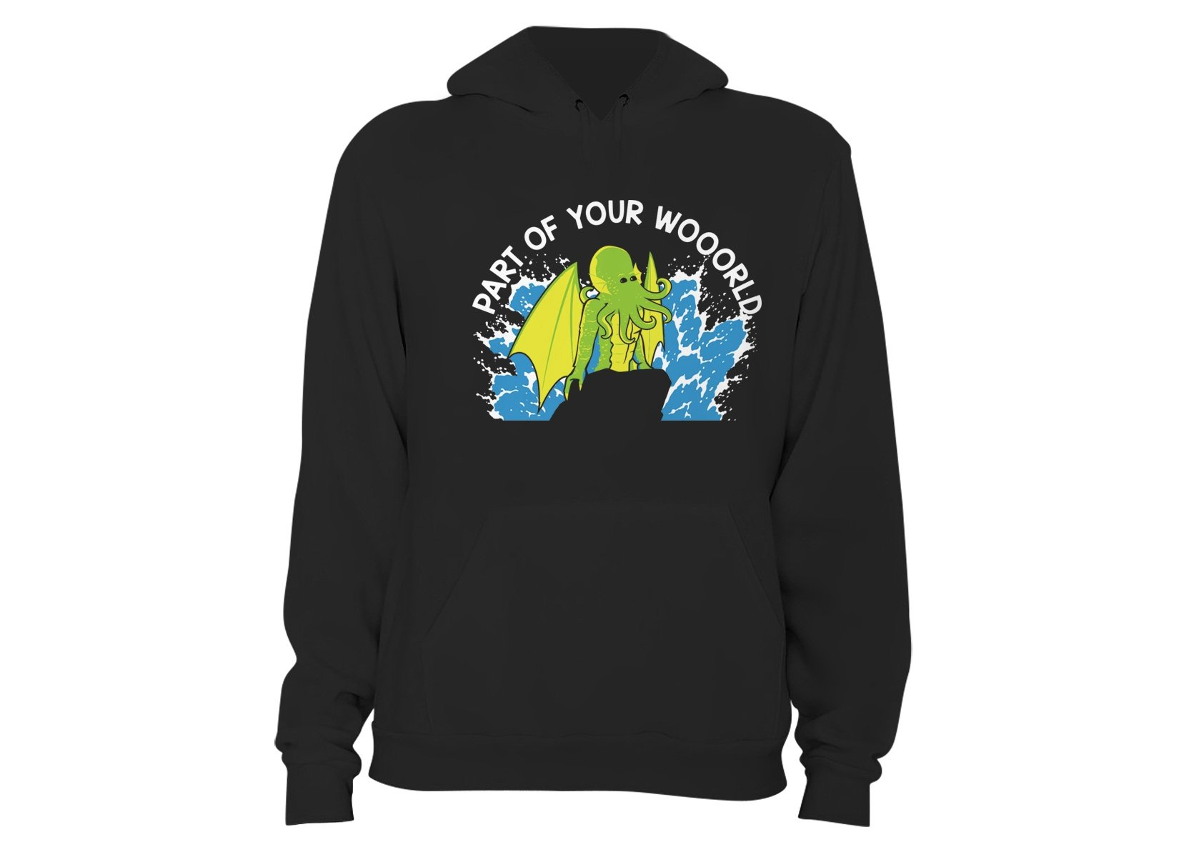 Part Of Your World on Hoodie