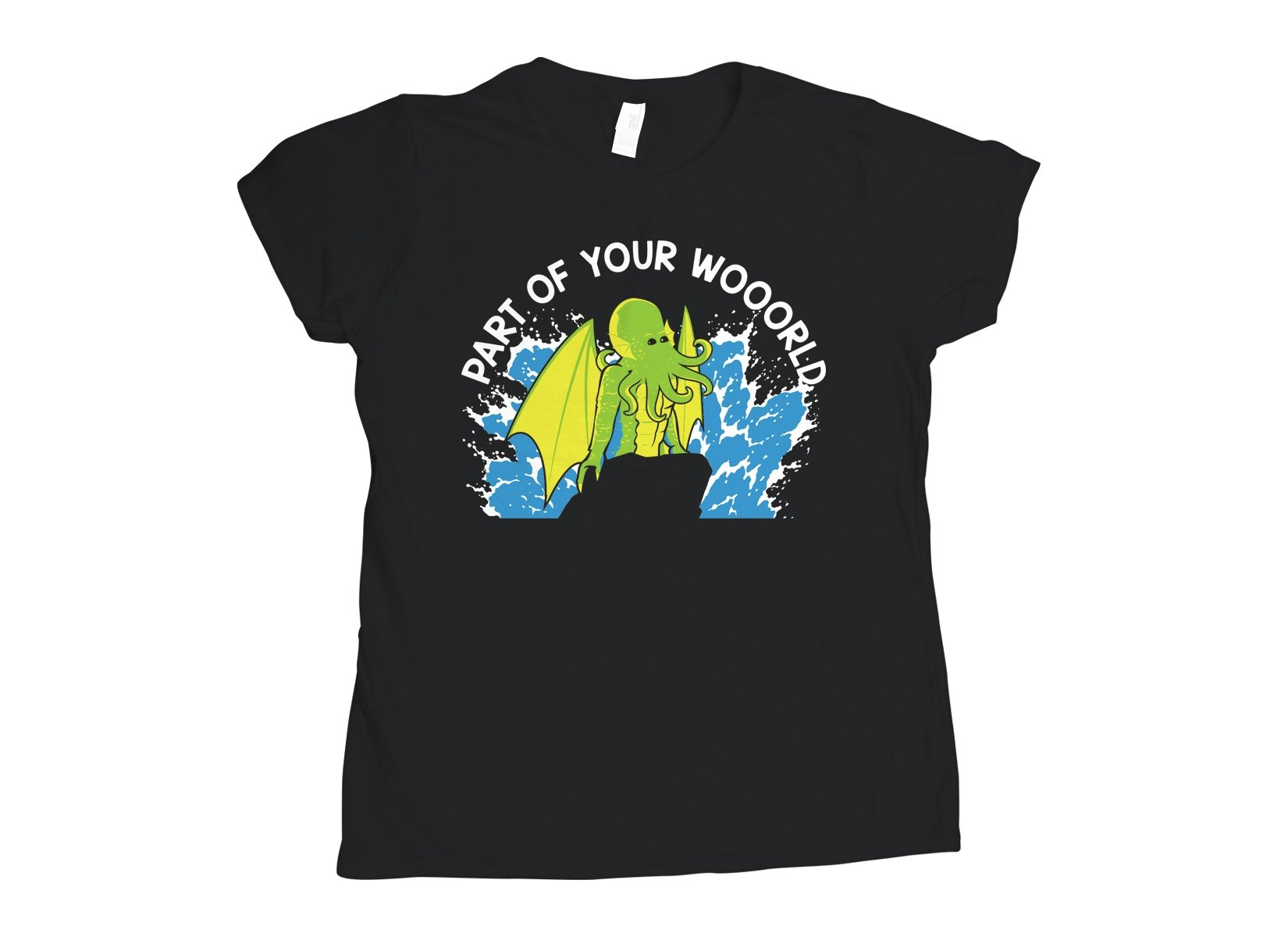Part Of Your World on Womens T-Shirt