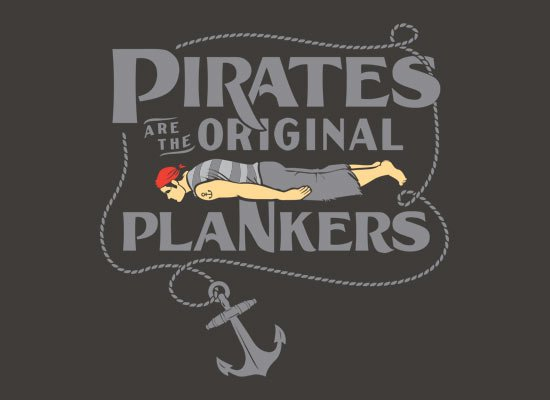 Pirates Are The Original Plankers on Mens T-Shirt