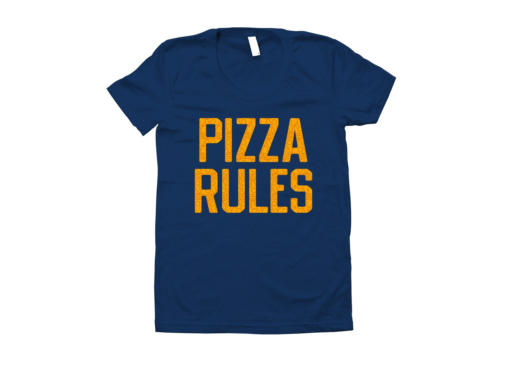 Pizza Rules on Juniors T-Shirt