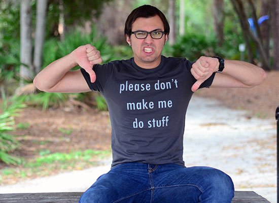 Please Don't Make Me Do Stuff on Mens T-Shirt