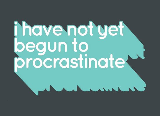 Not Begun To Procrastinate on Mens T-Shirt