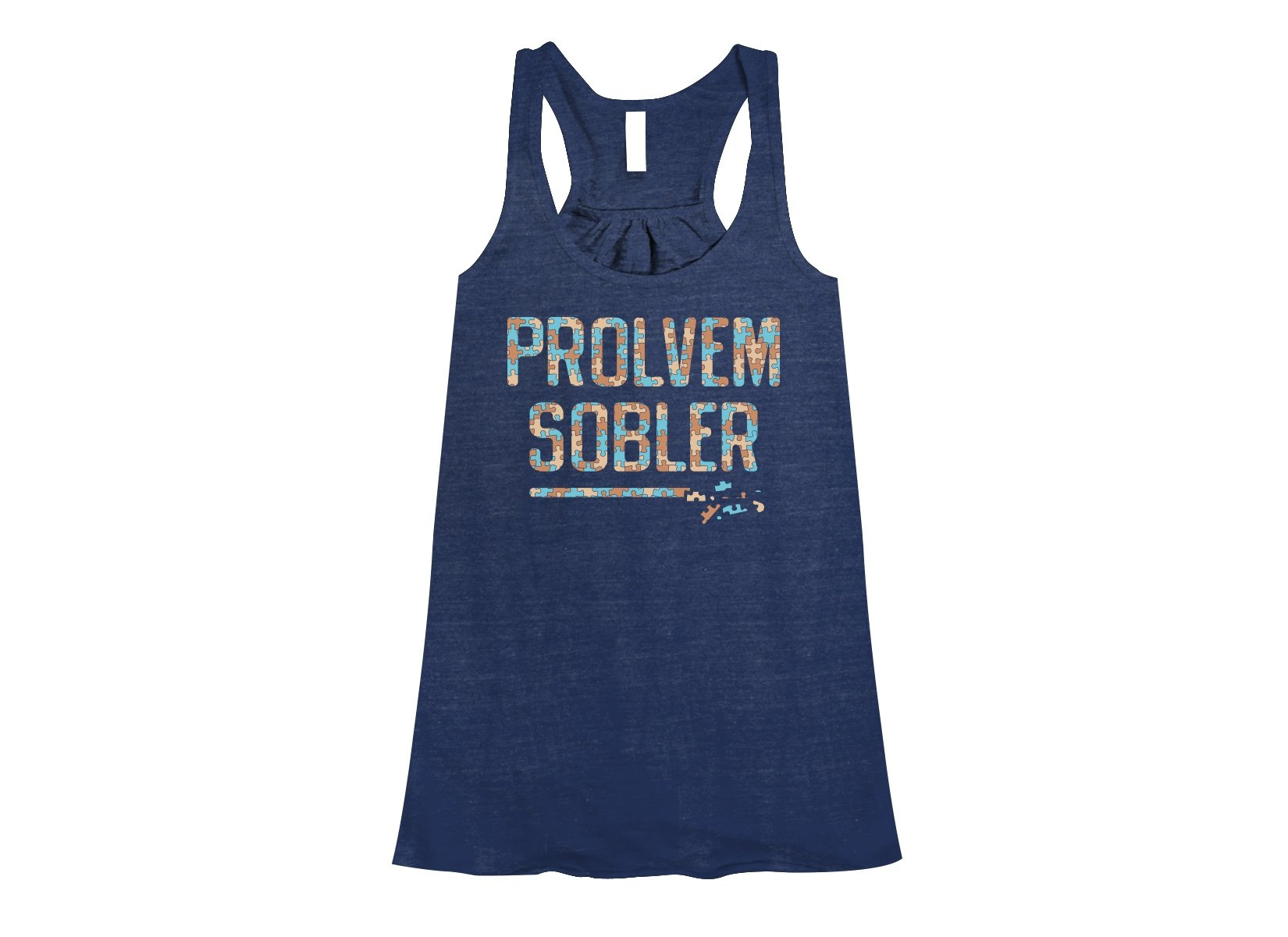Prolvem Sobler on Womens Tanks T-Shirt