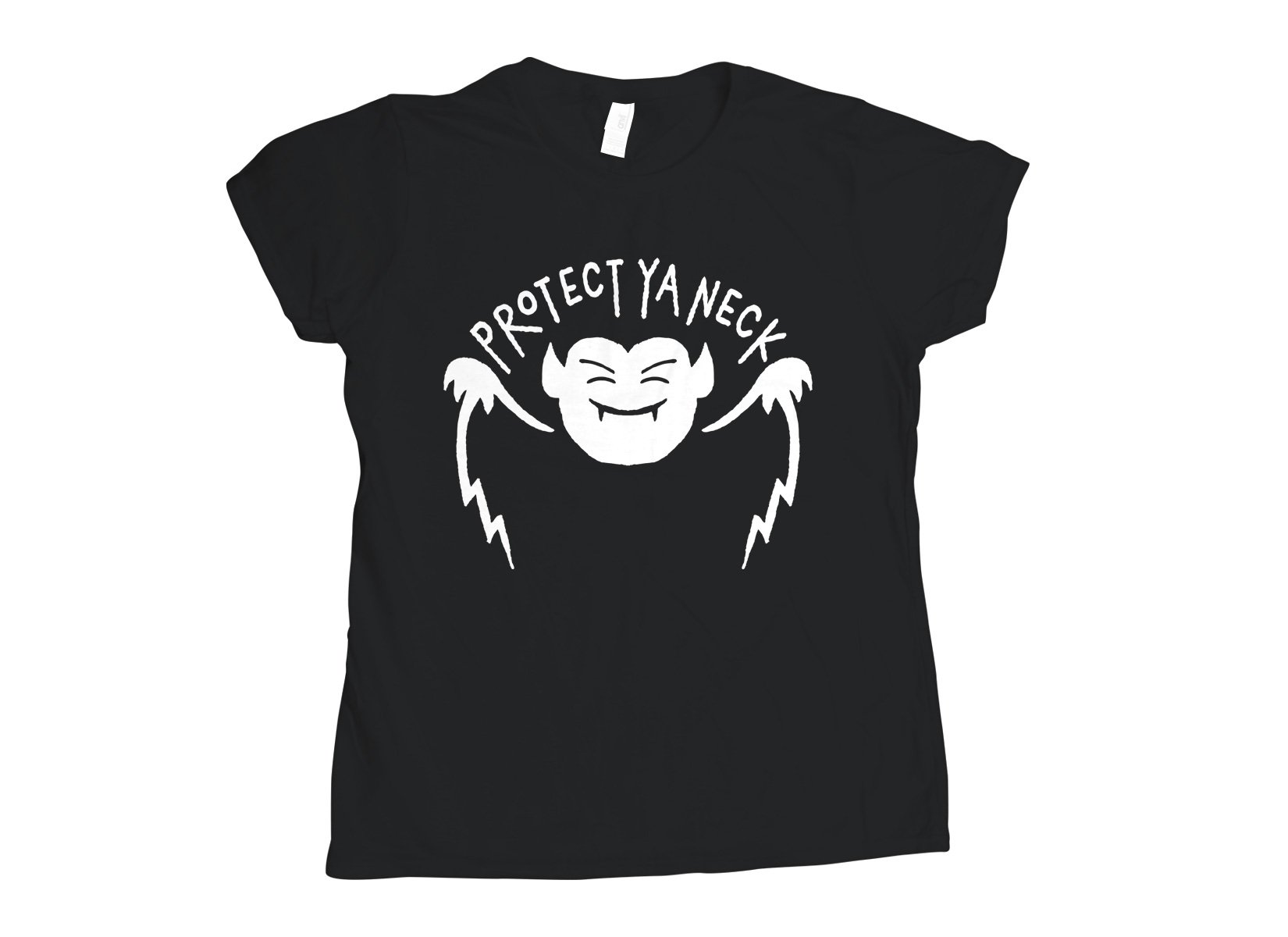Protect Ya Neck on Womens T-Shirt