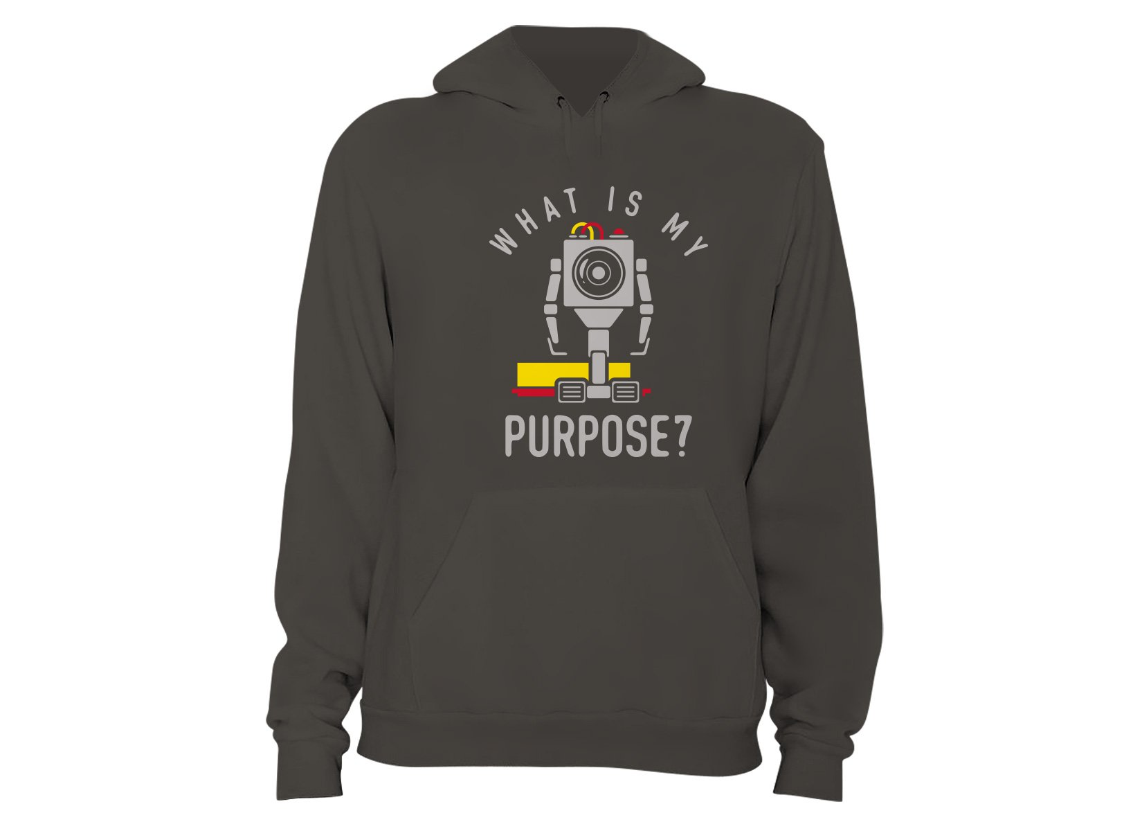 What Is My Purpose? on Hoodie