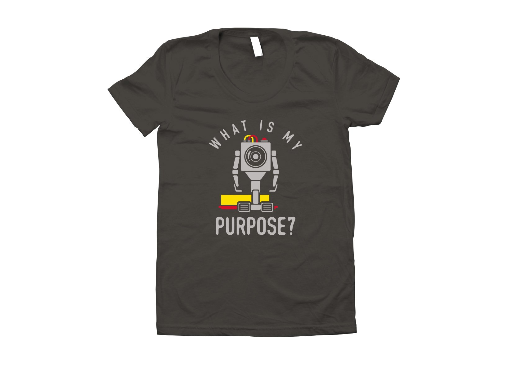 What Is My Purpose? on Juniors T-Shirt