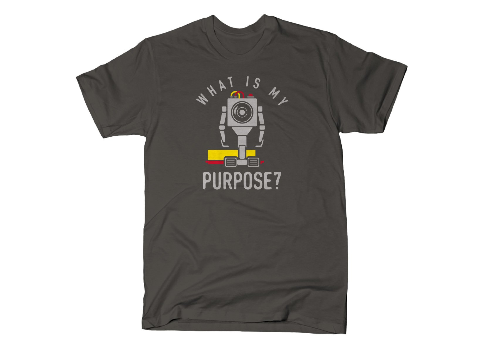 What Is My Purpose? on Mens T-Shirt