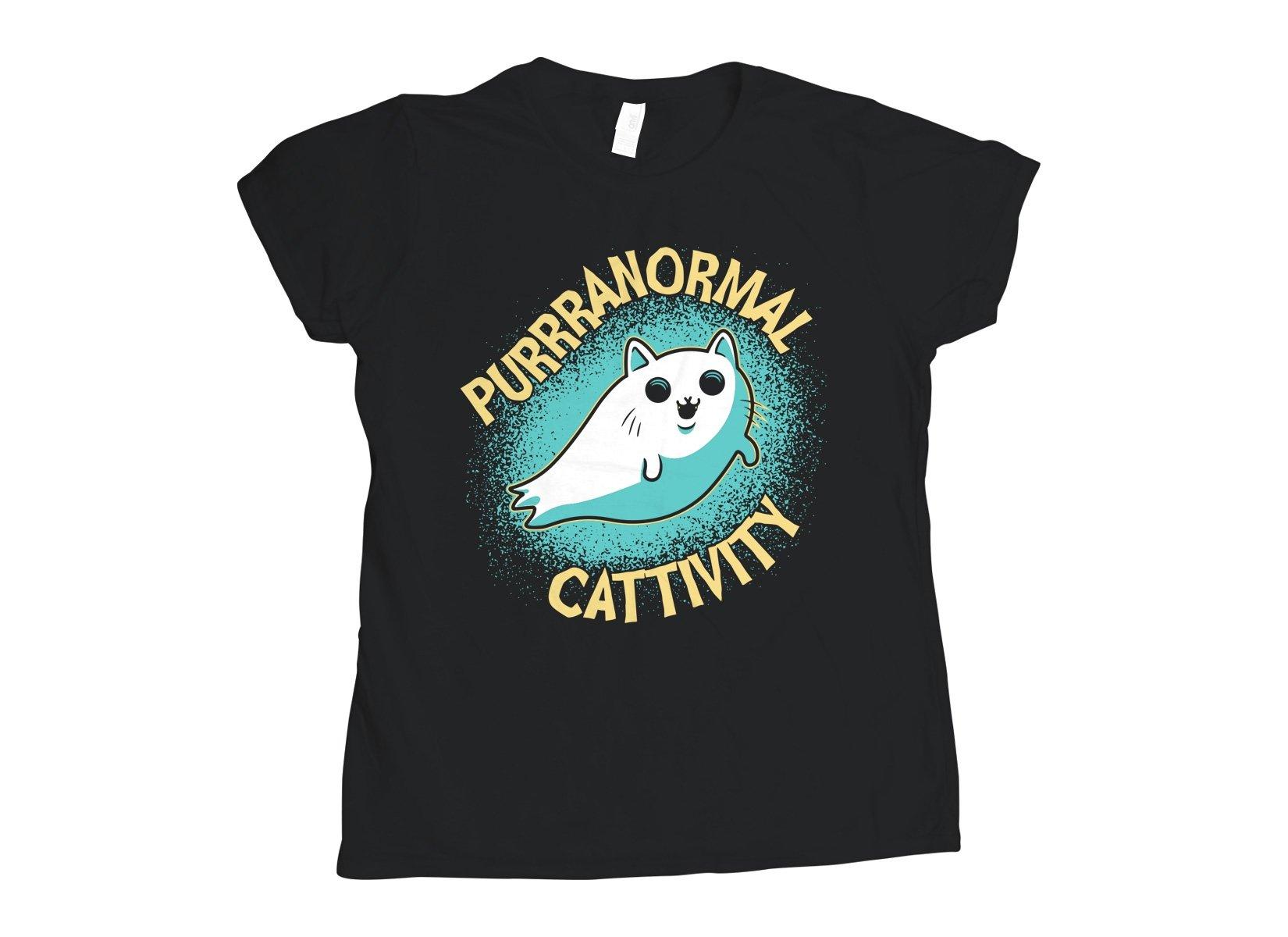 Purrranormal Cattivity on Womens T-Shirt