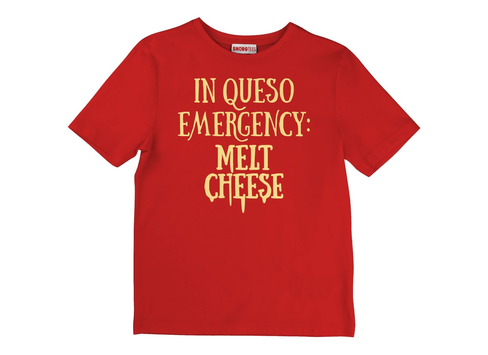 In Queso Emergency: Melt Cheese on Kids T-Shirt