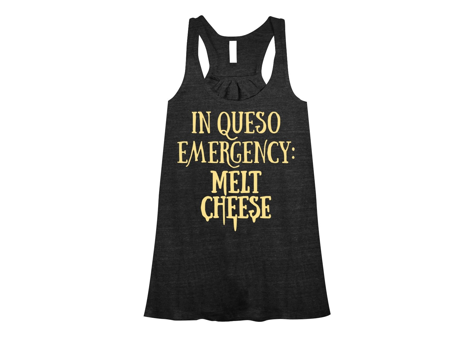 In Queso Emergency: Melt Cheese on Womens Tanks T-Shirt