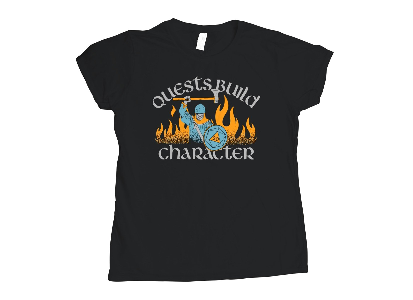 Quests Build Character on Womens T-Shirt