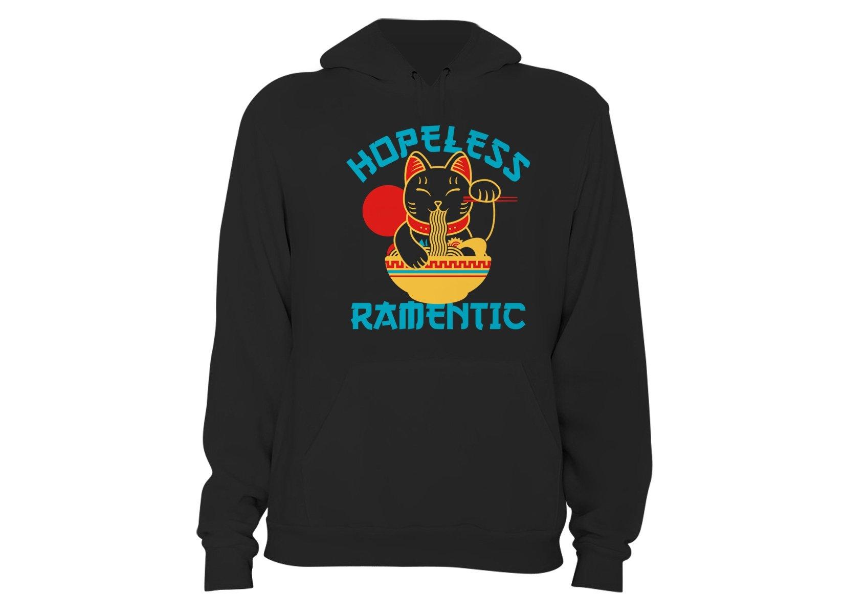 Hopeless Ramentic on Hoodie
