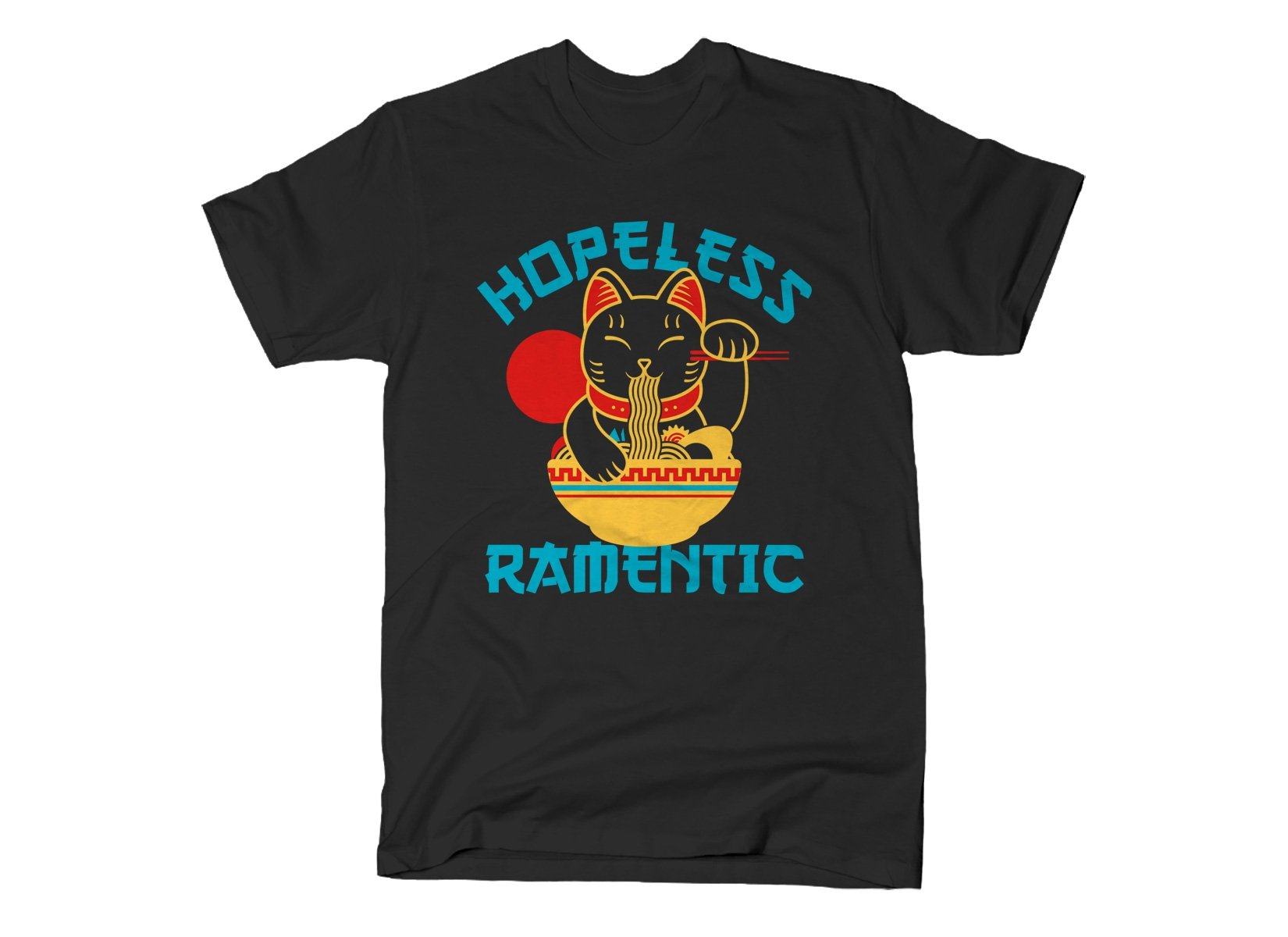 Hopeless Ramentic on Mens T-Shirt