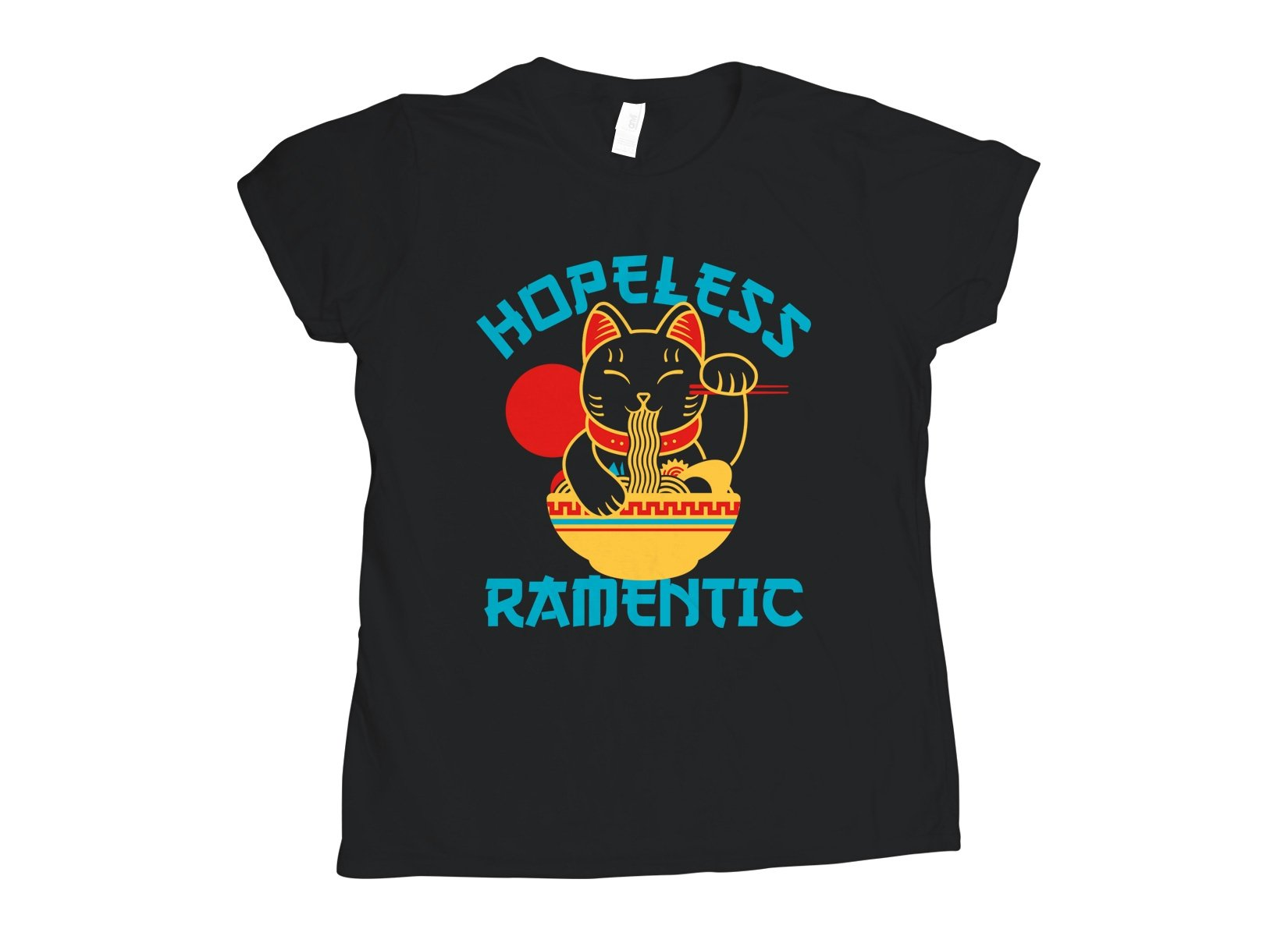 Hopeless Ramentic on Womens T-Shirt
