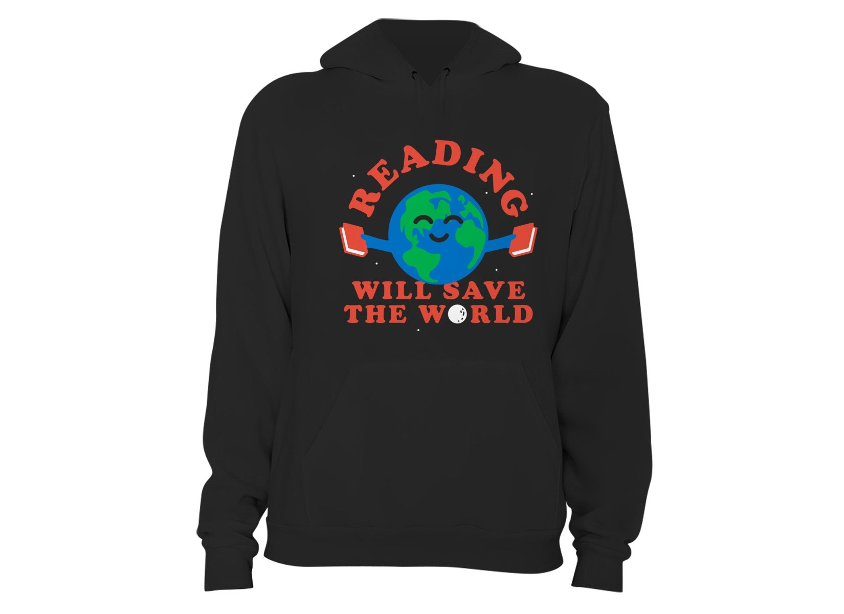 Reading Will Save The World on Hoodie