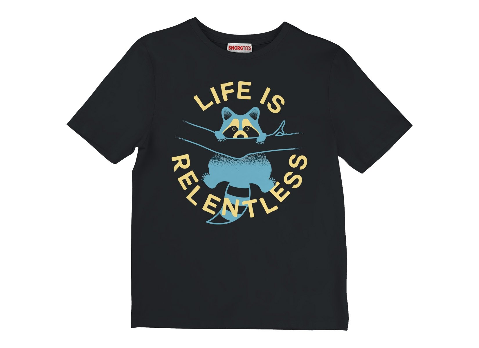 Life Is Relentless on Kids T-Shirt
