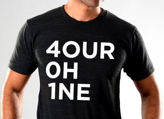RI 4our 0h 1ne on Mens T-Shirt