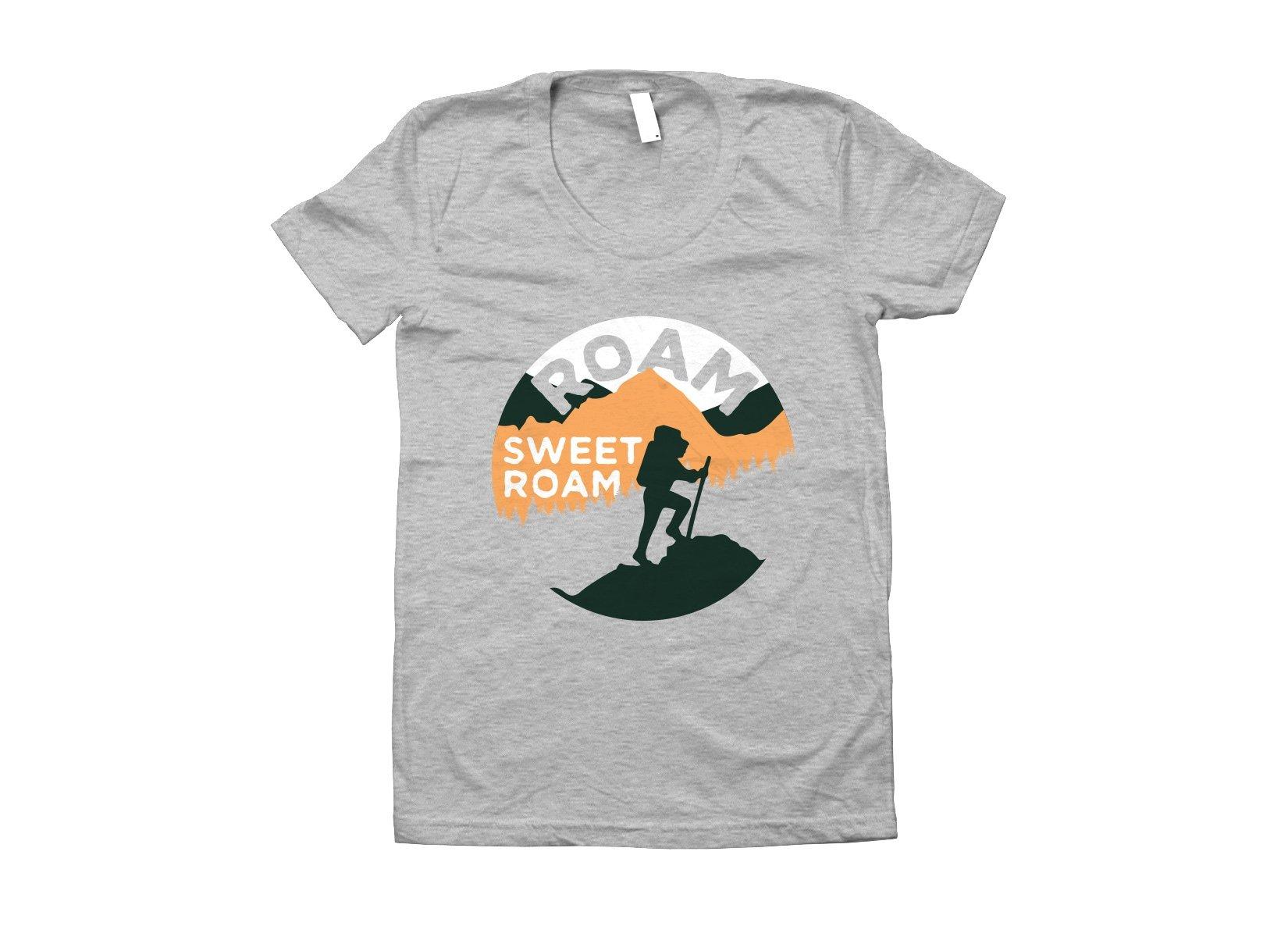 Roam Sweet Roam on Juniors T-Shirt