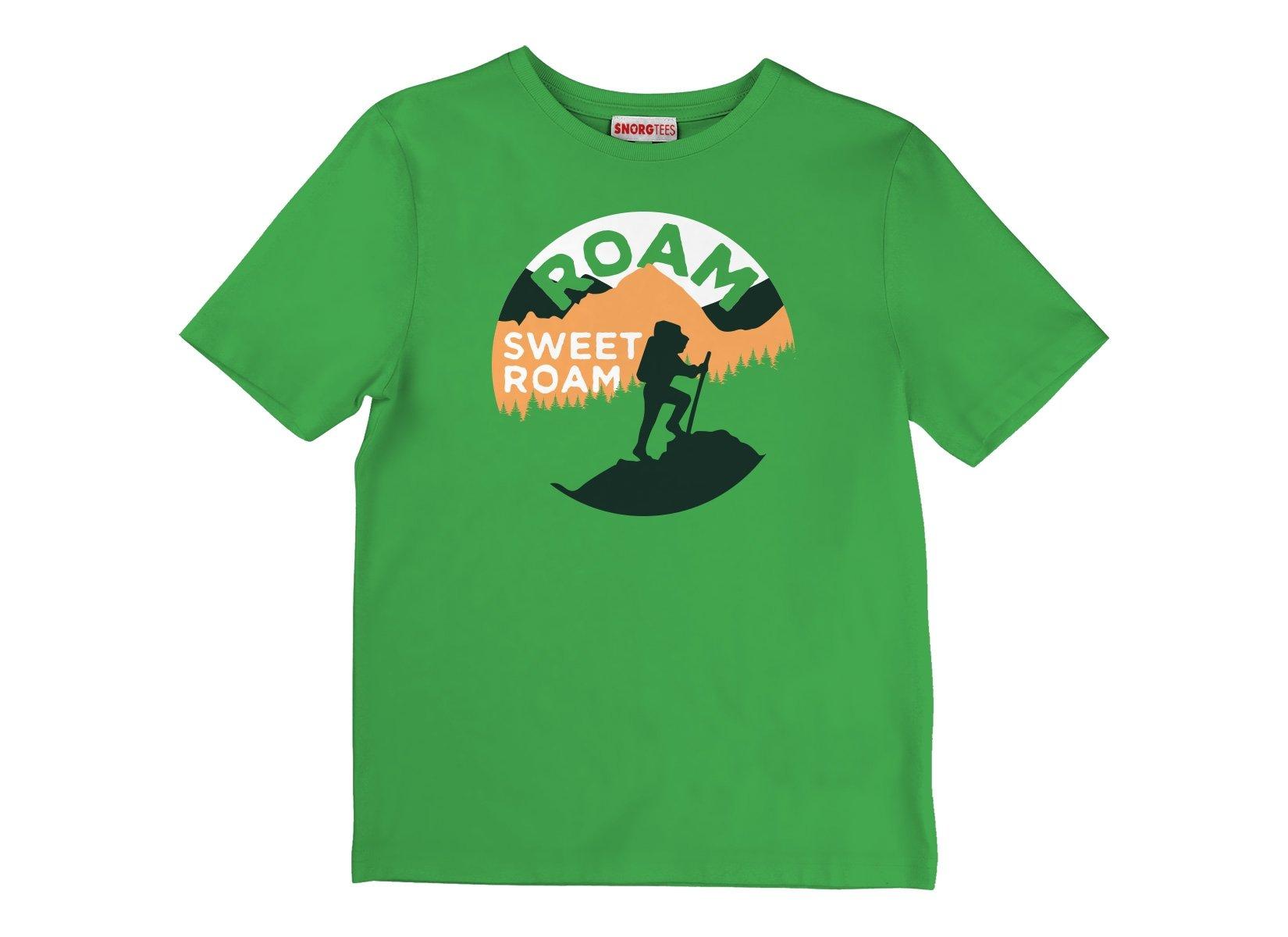 Roam Sweet Roam on Kids T-Shirt