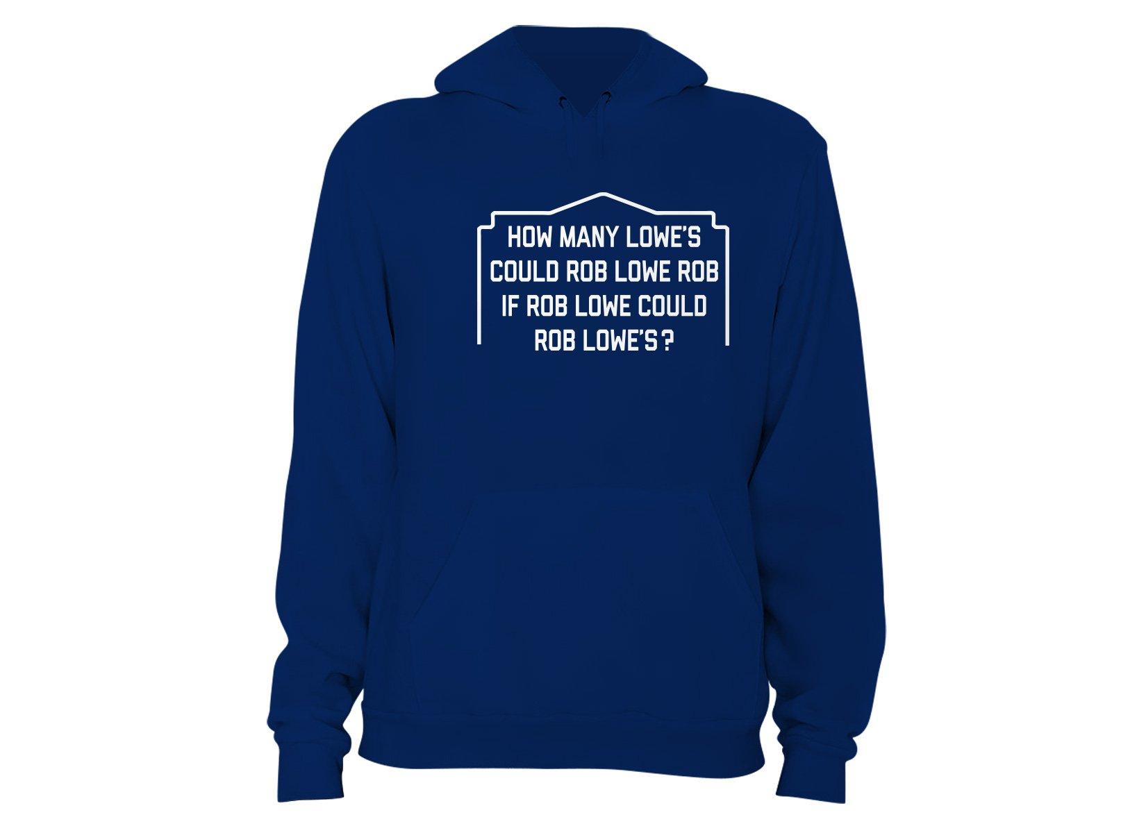 Rob Lowe Rob on Hoodie