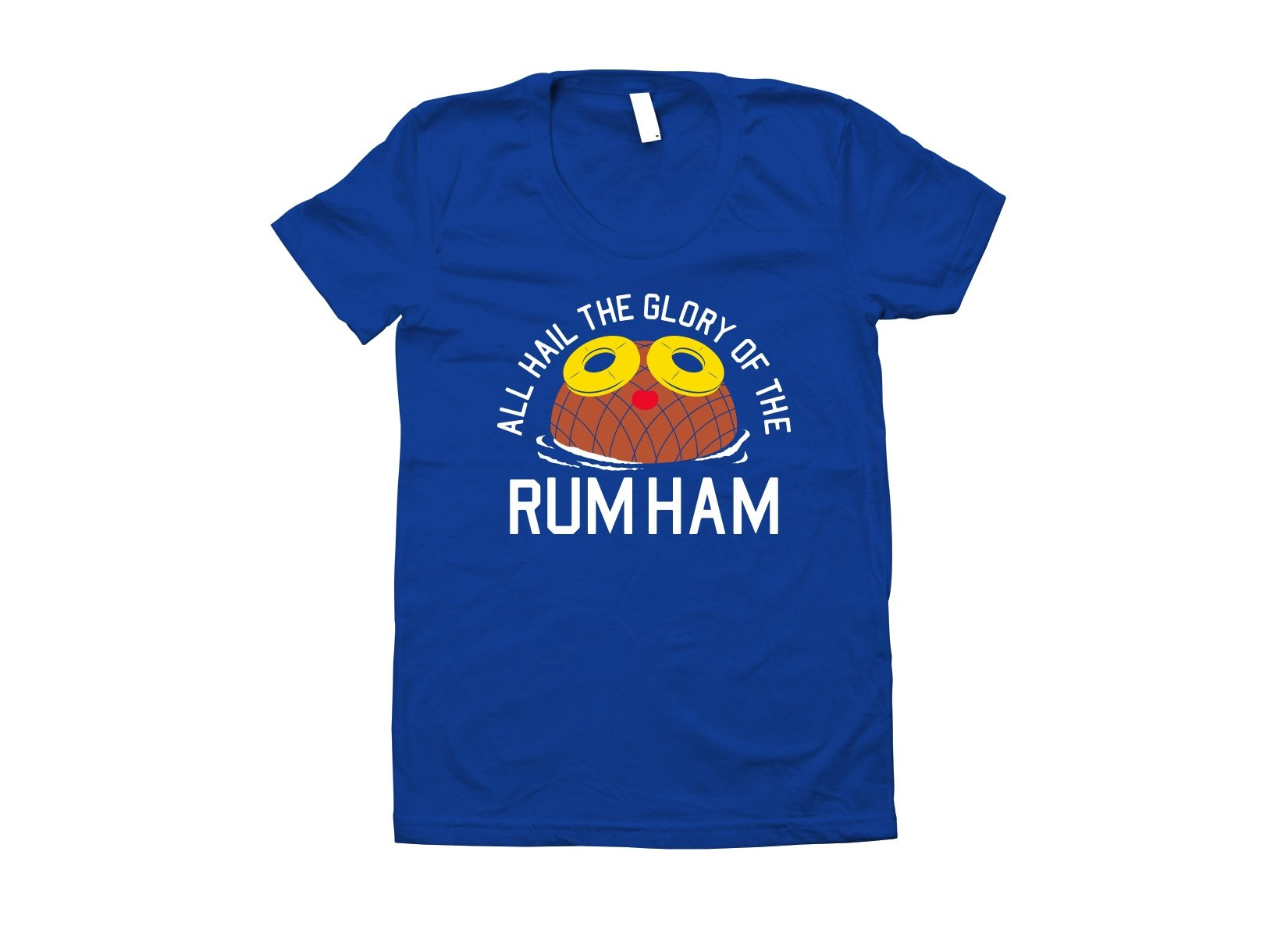 Rum Ham on Juniors T-Shirt
