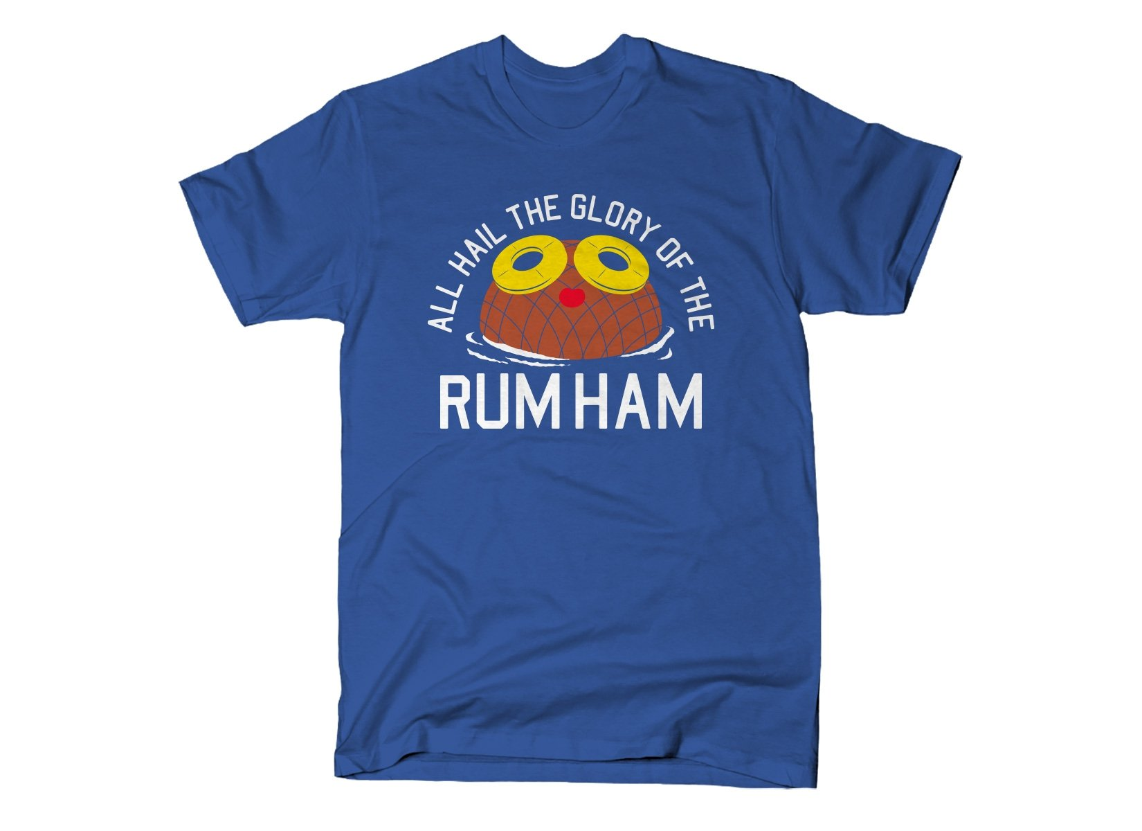 Rum Ham on Mens T-Shirt