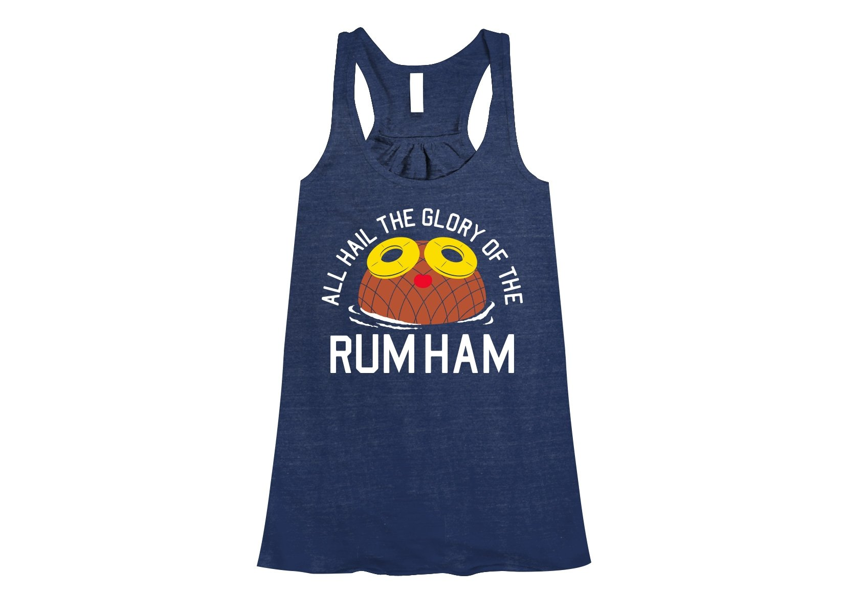 Rum Ham on Womens Tanks T-Shirt