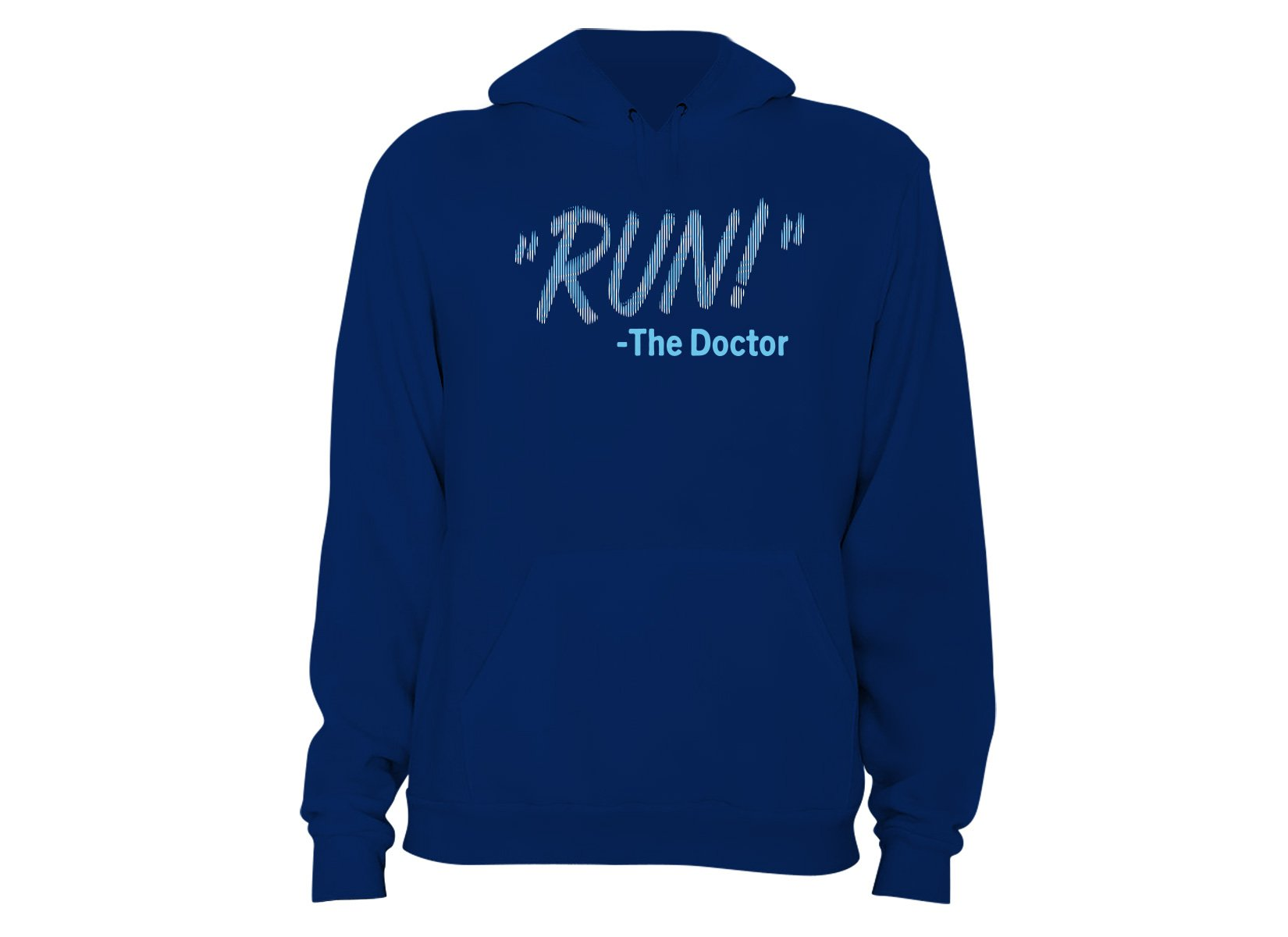 RUN! The Doctor on Hoodie
