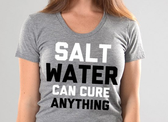 Salt Water Can Cure Anything on Juniors T-Shirt