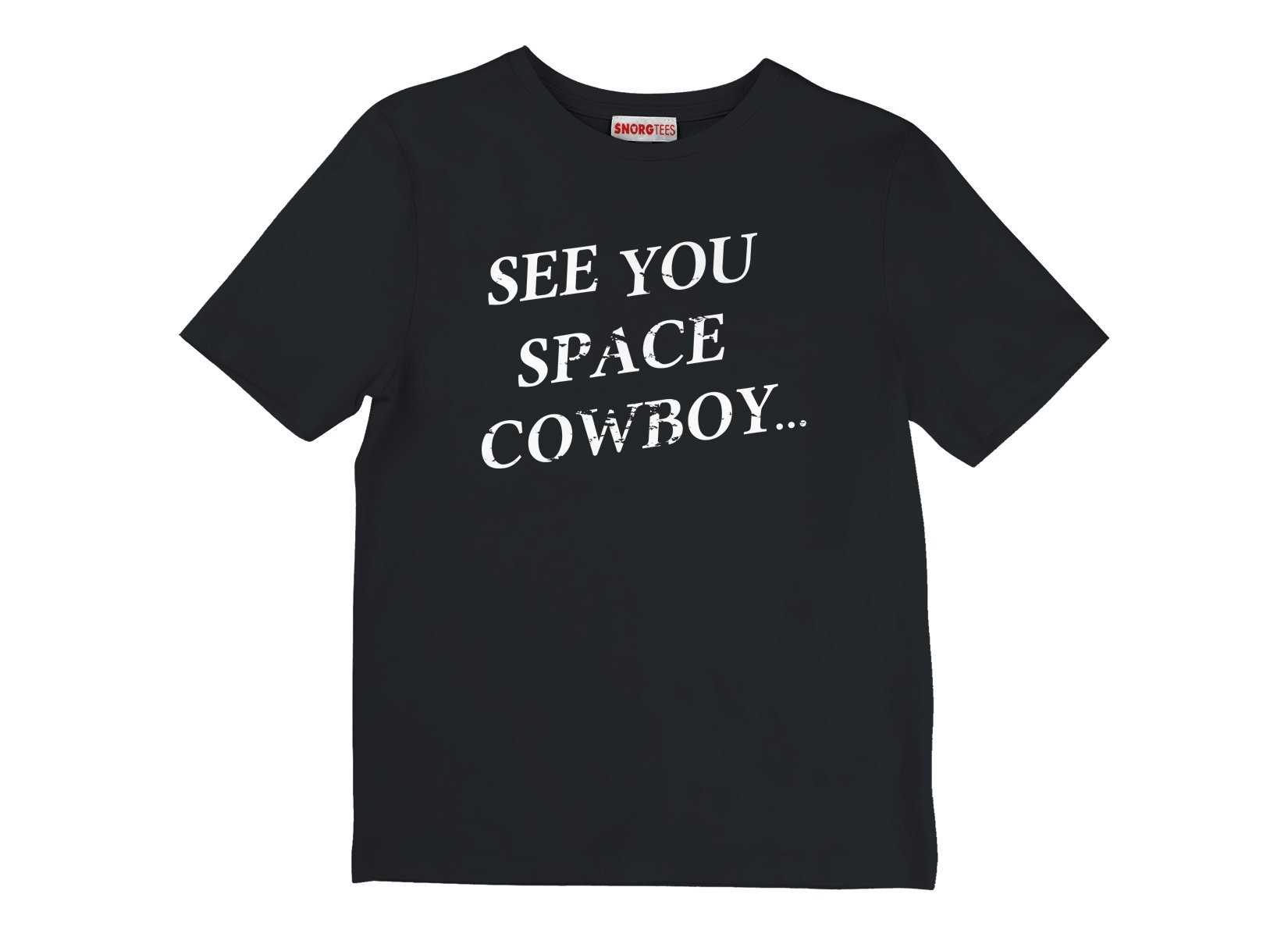 See You Space Cowboy on Kids T-Shirt