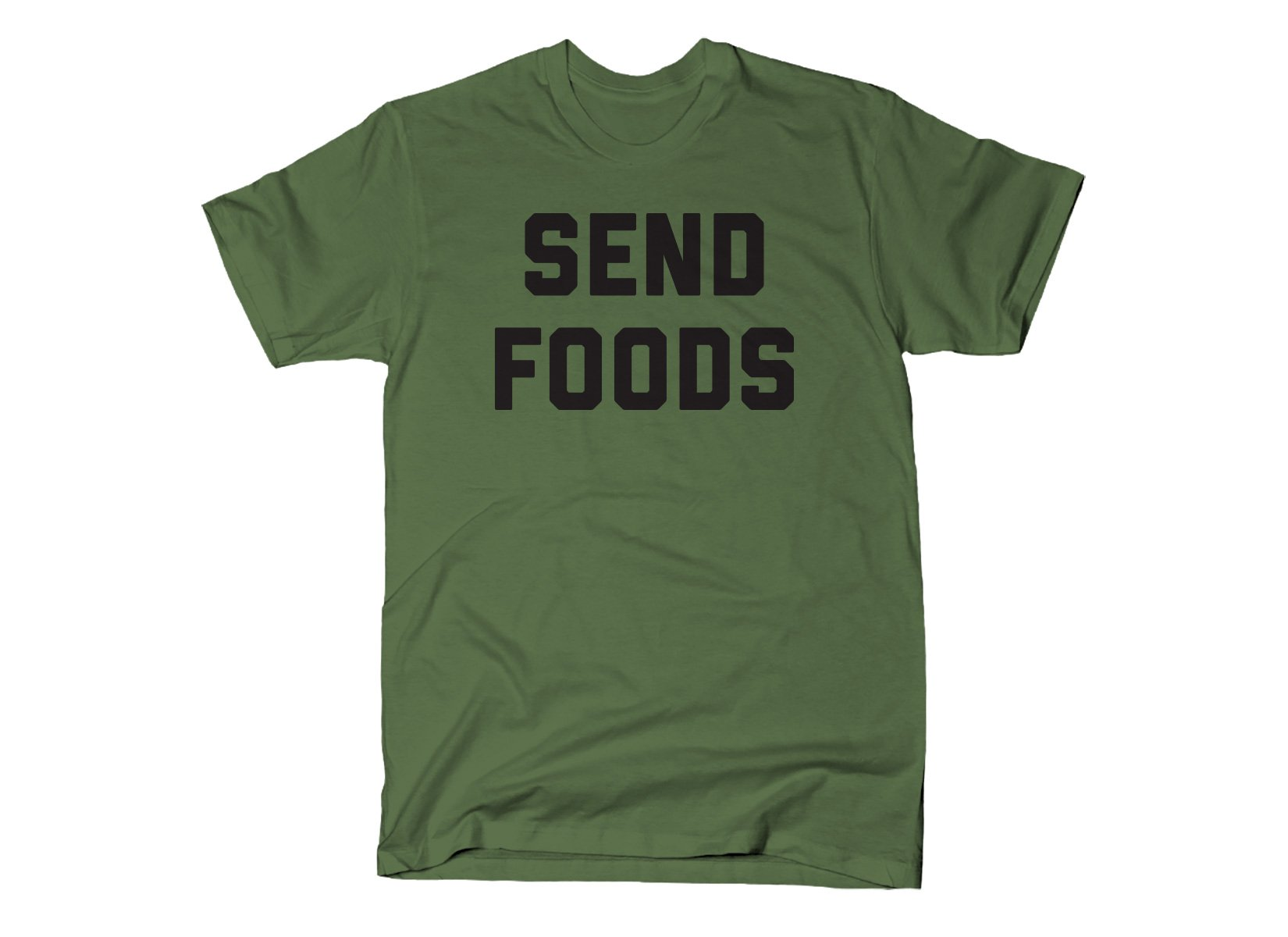 Send Foods on Mens T-Shirt