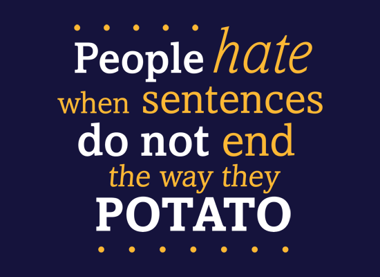 Sentences That End In Potato on Mens T-Shirt