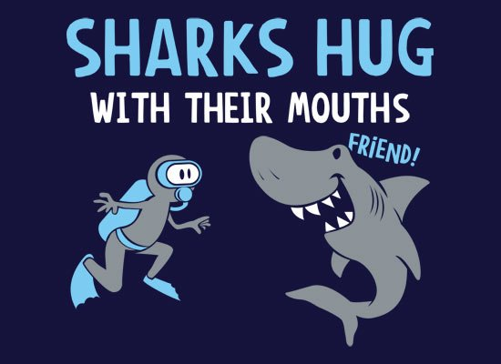 Sharks Hug With Their Mouths on Mens T-Shirt
