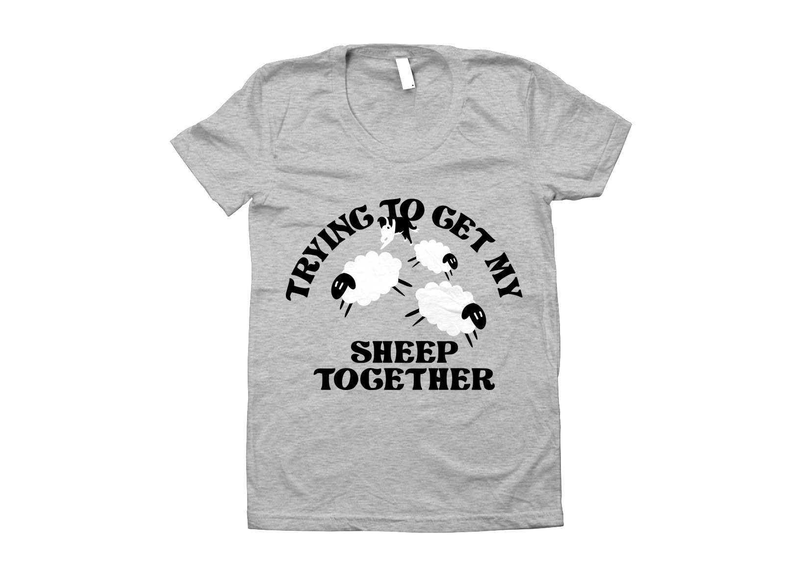 Trying To Get My Sheep Together on Juniors T-Shirt