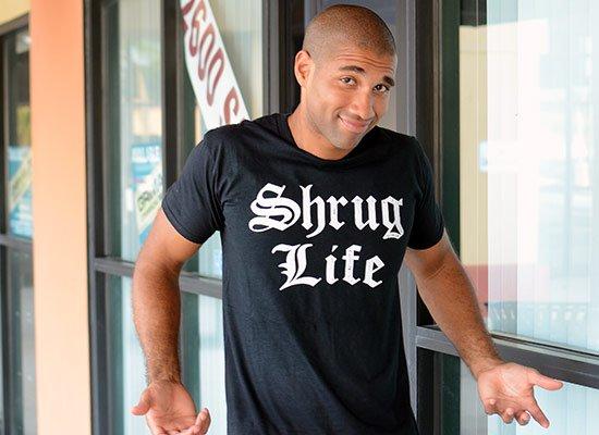 Shrug Life on Mens T-Shirt