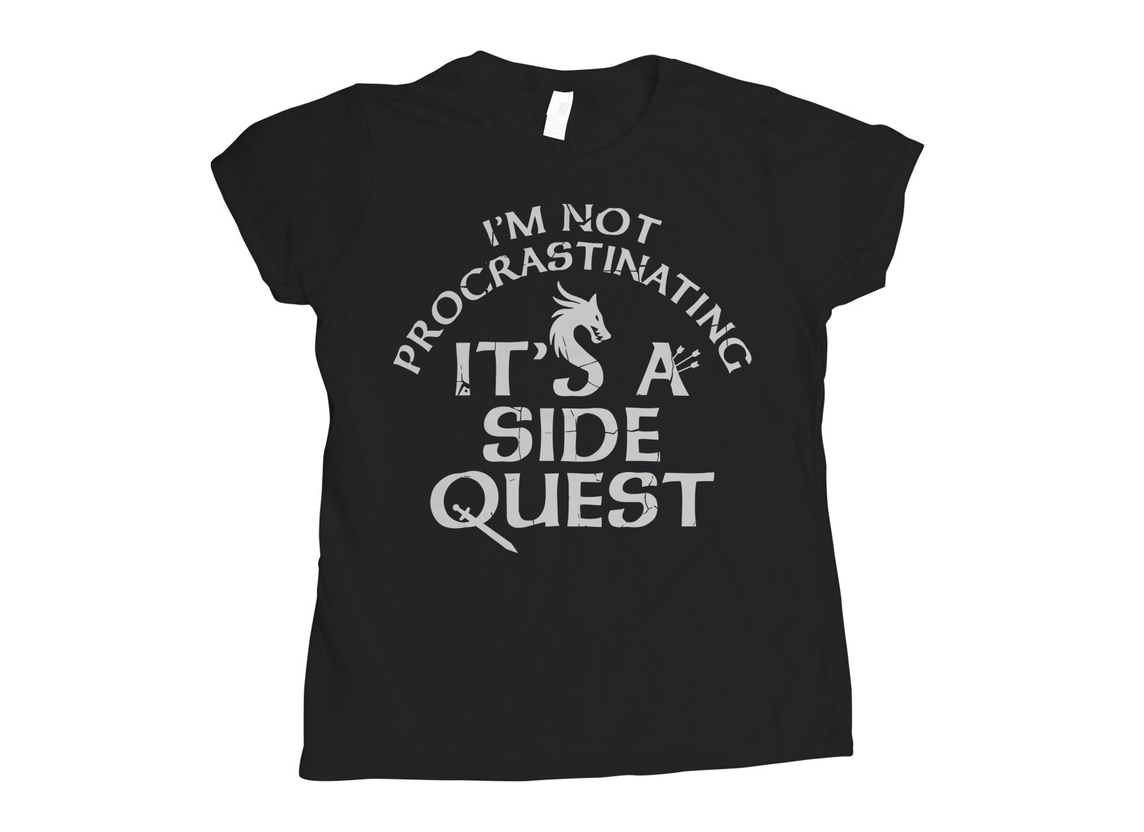 I'm Not Procrastinating, It's A Side Quest on Womens T-Shirt