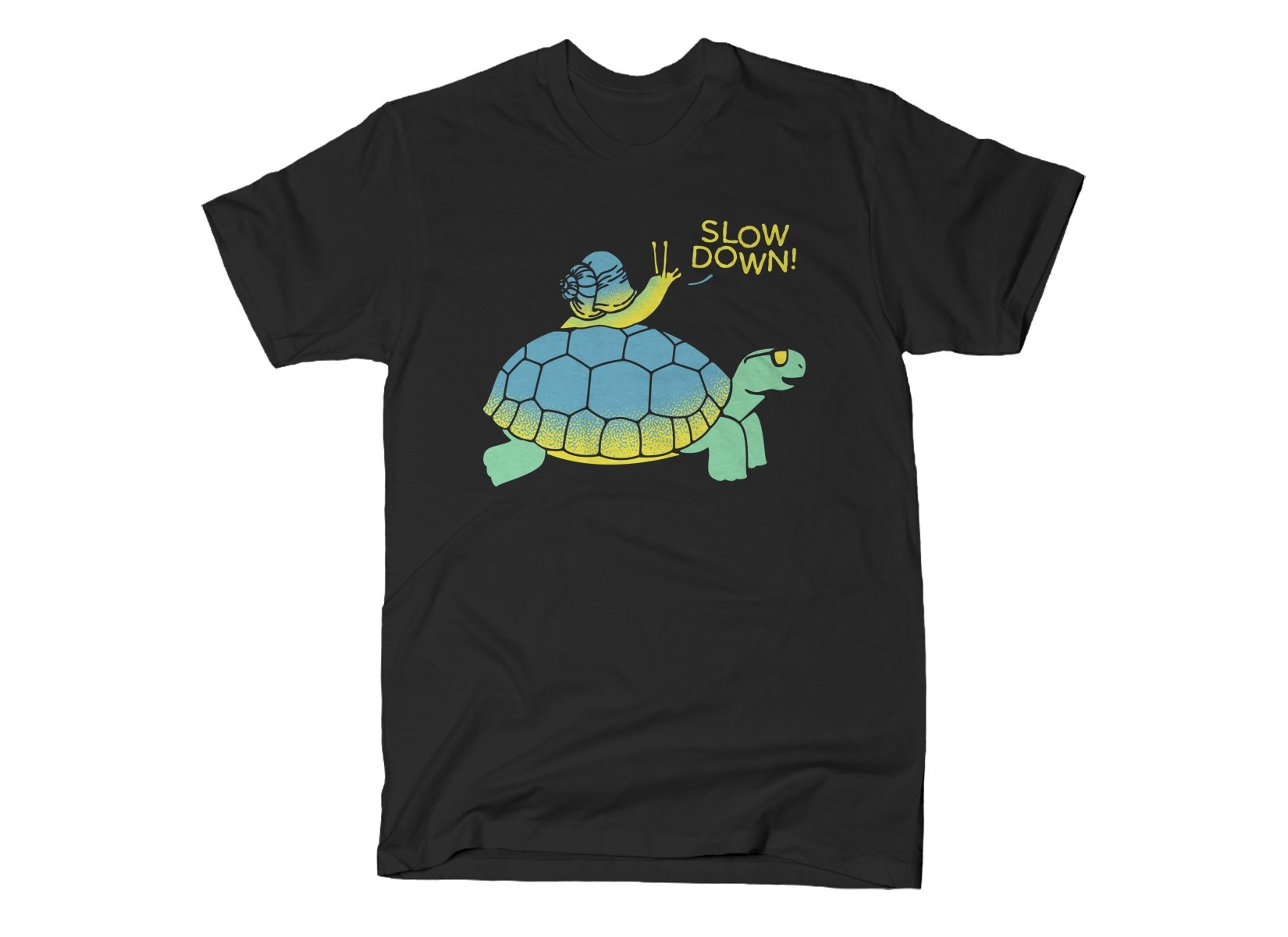 Slow Down! on Mens T-Shirt