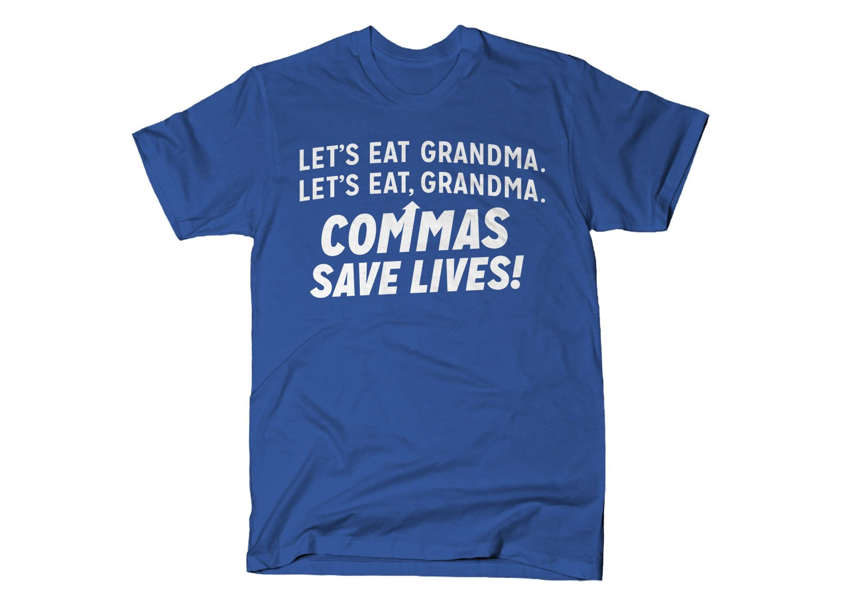 Commas Save Lives! on Mens T-Shirt