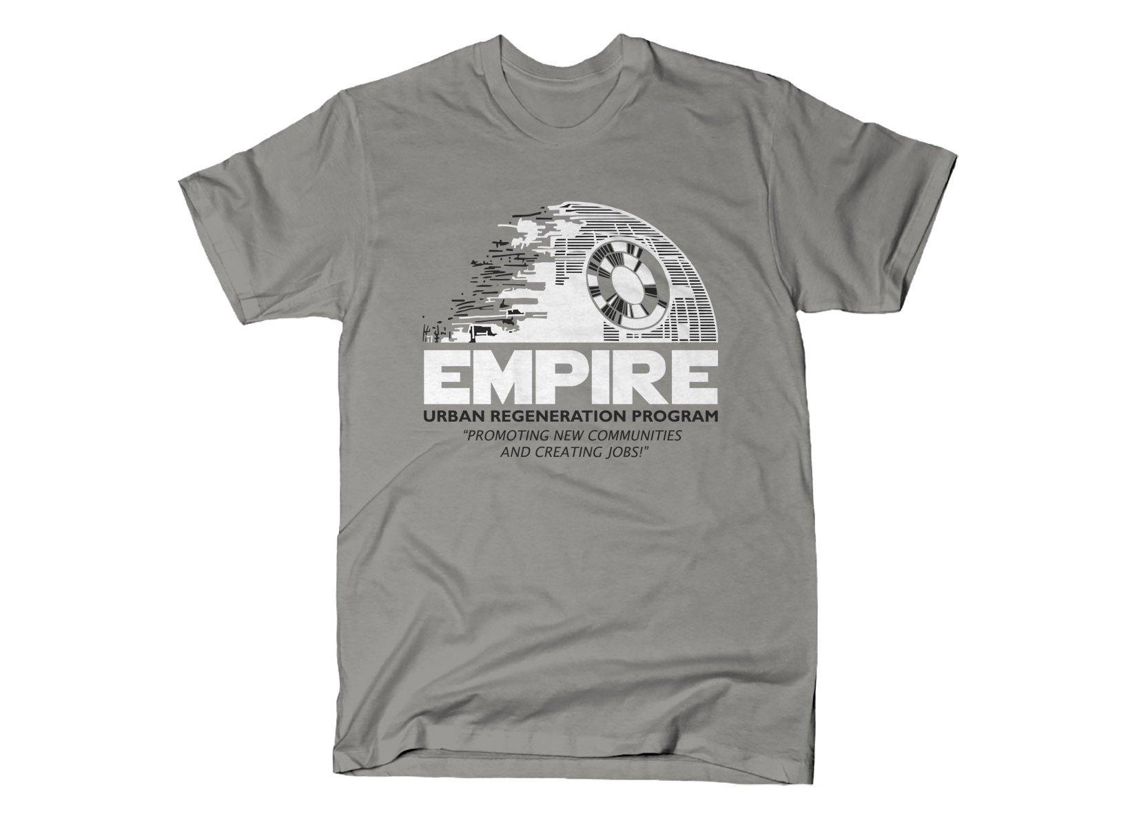 Empire Urban Regeneration on Mens T-Shirt
