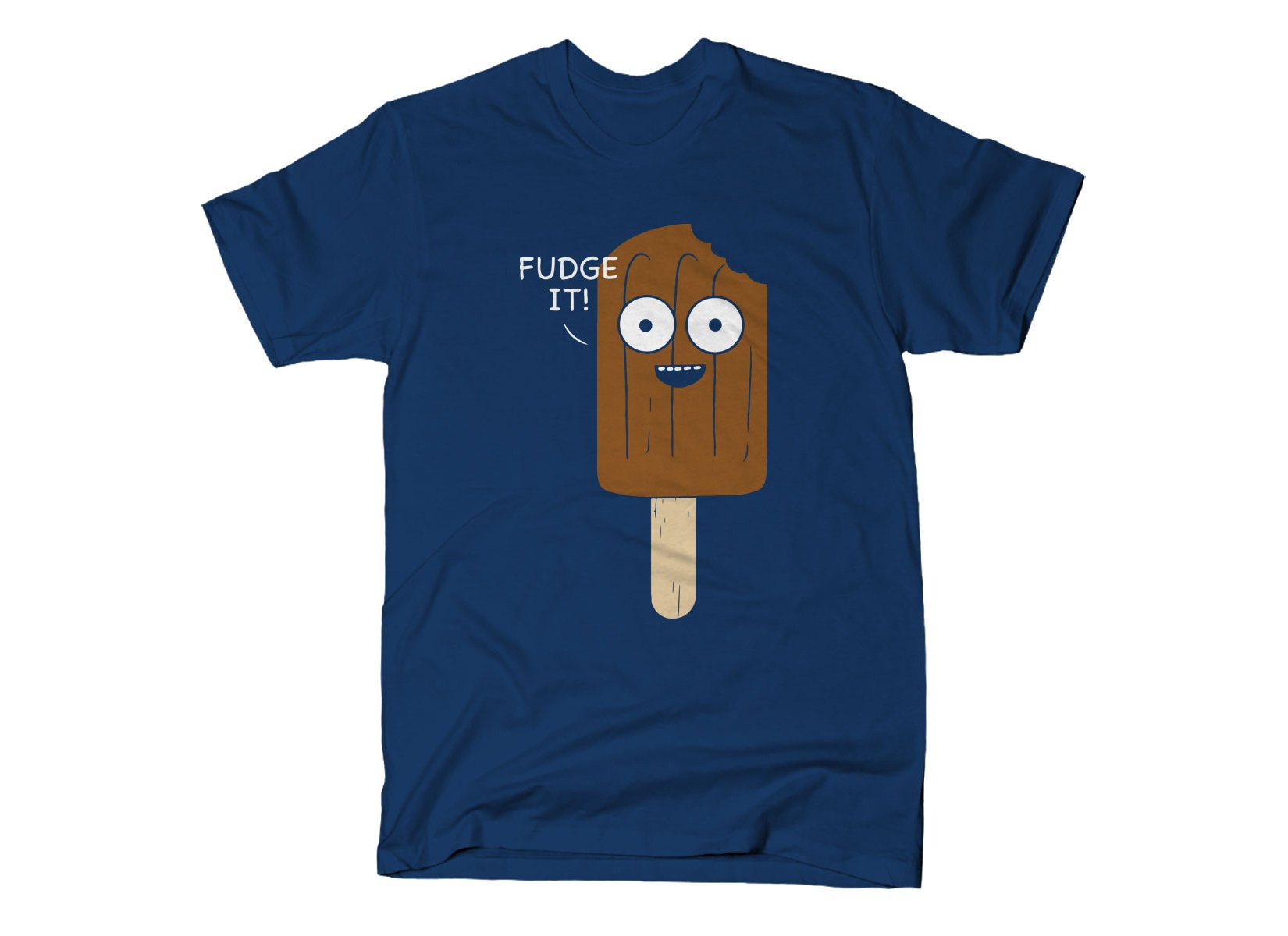 Fudge It! on Mens T-Shirt