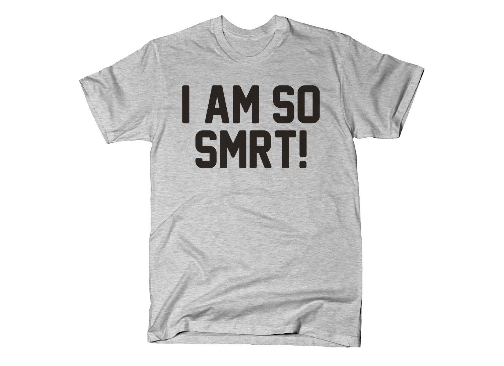I Am So Smrt on Mens T-Shirt