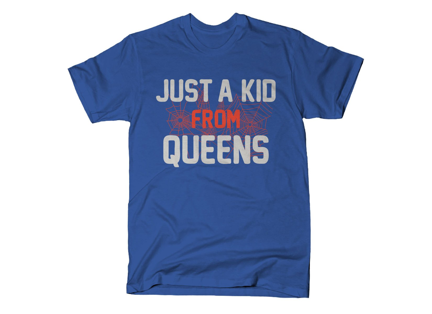 Just A Kid From Queens on Mens T-Shirt