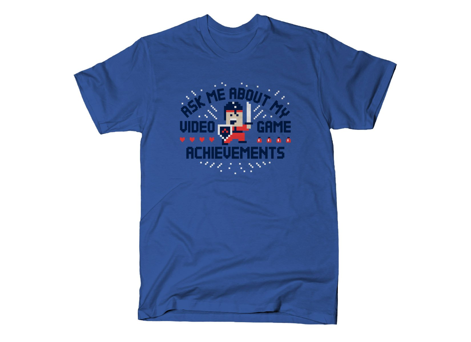 Ask Me About My Video Game Achievements on Mens T-Shirt