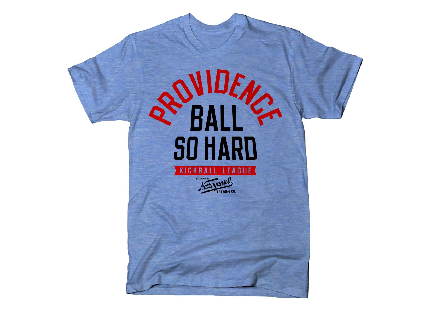 Ball So Hard on Mens T-Shirt