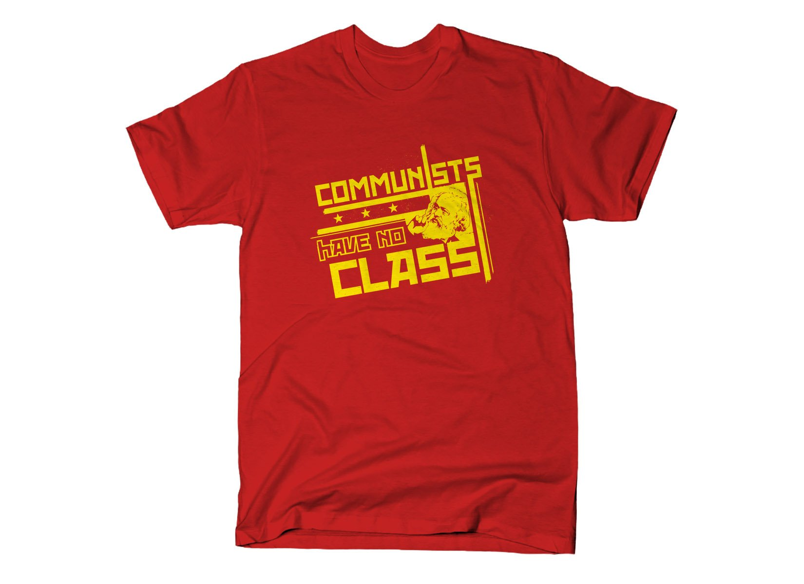 Communists Have No Class on Mens T-Shirt