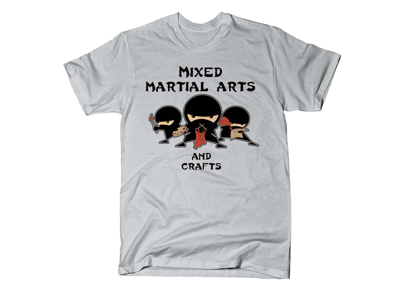 Mixed Martial Arts and Crafts on Mens T-Shirt