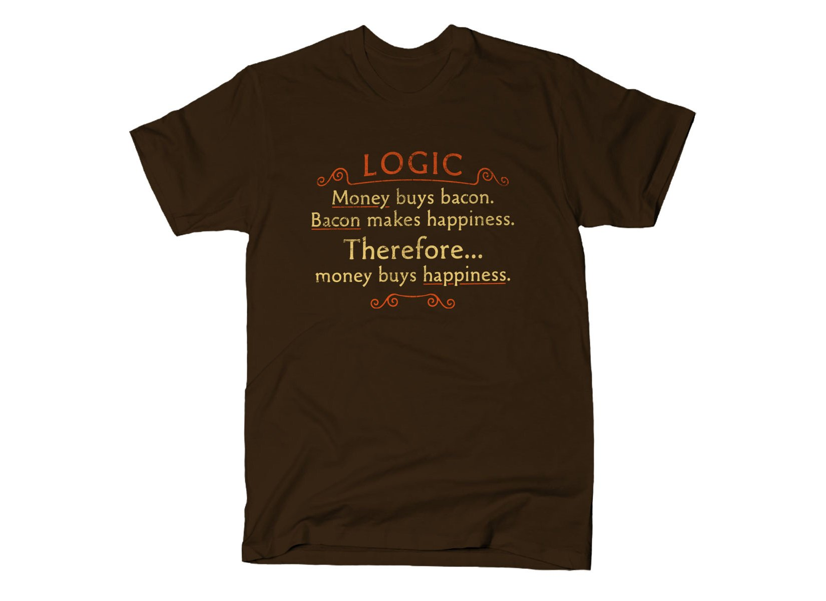 Money Buys Happiness on Mens T-Shirt