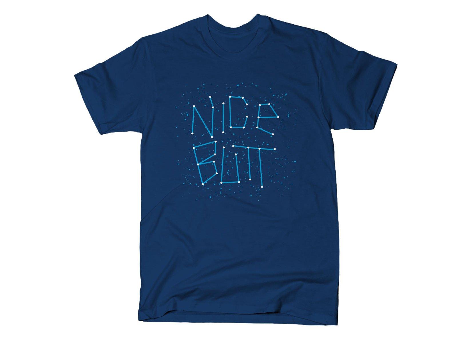 Nice Butt on Mens T-Shirt